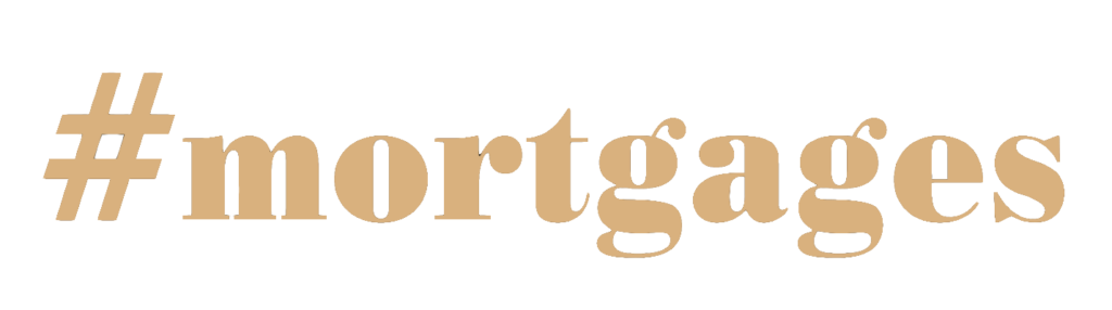 #Mortgages